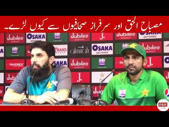 Misbah, captain sarfraz Ahmed fight with journalists