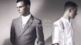 Hurts - Stay (Full Intention radio edit)