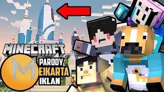 4 Brother Ingin Pindah ke Meikarta?! | Animasi Parody Iklan Minecraft