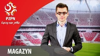 Magazyn - ŁĄCZY NAS PIŁKA - odc. #3