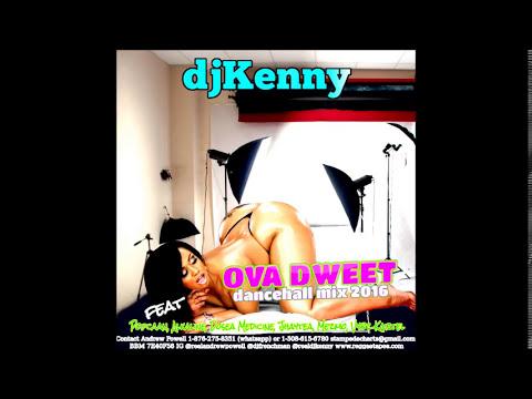 DJ KENNY OVA DWEET DANCEHALL MIX MAY 2016