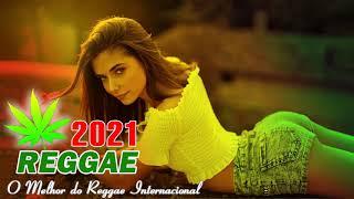 Música Reggae 2021 O Melhor do Reggae Internacional Reggae Remix 2021 121