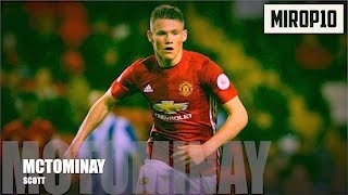 SCOTT MCTOMINAY ✭ THE SCOTTISH SENSATION ✭ Skills & Goals ✭ 2016-2017 ✭
