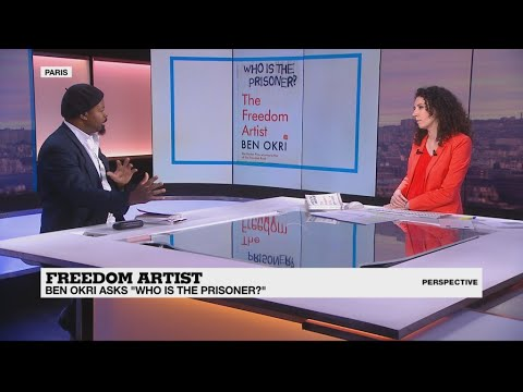 Perspective - The Freedom Artist: Ben Okri asks 'Who is the prisoner?'