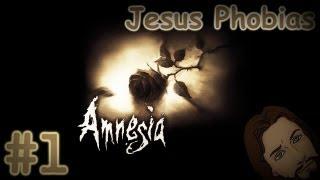 Amnesia Jesus Phobias #1 - ФОБИИ ДЖЕСА! (•̪●)