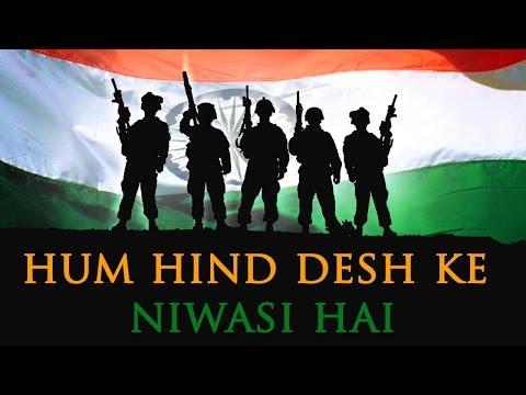 Hind Desh Ke Niwasi (HD) - Independence Day Songs - Best Patriotic Song