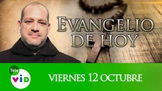 El evangelio de hoy viernes 12 de octubre de 2018, Lectio Divina 📖 - Tele VID