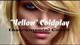 """Yellow"" by Coldplay - Instrumental Cover"