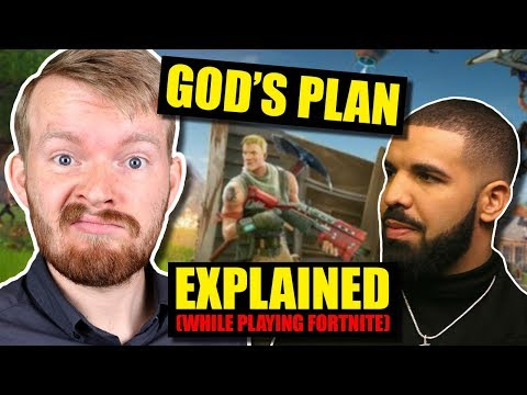 """God's Plan"" Explained While Playing Fortnite 