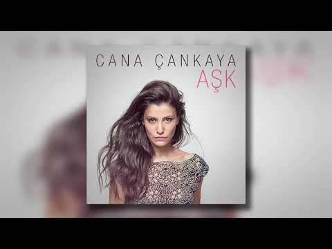 Cana Çankaya - Aşk