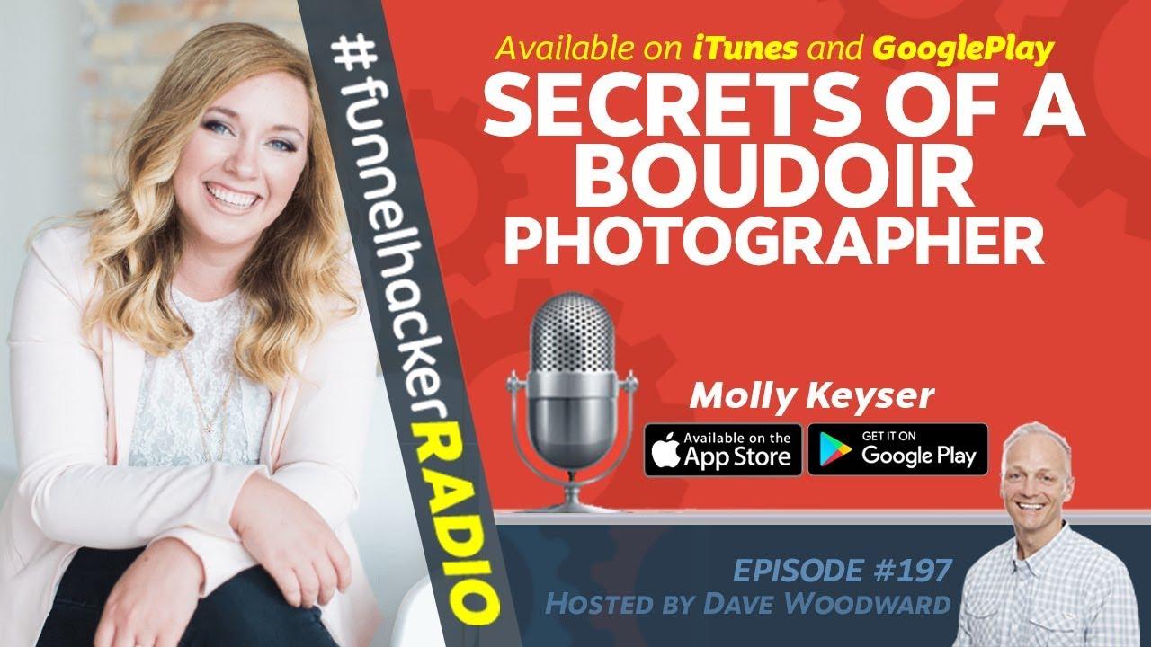 Secrets of A Boudoir Photographer - Molly Keyser - FHR #197