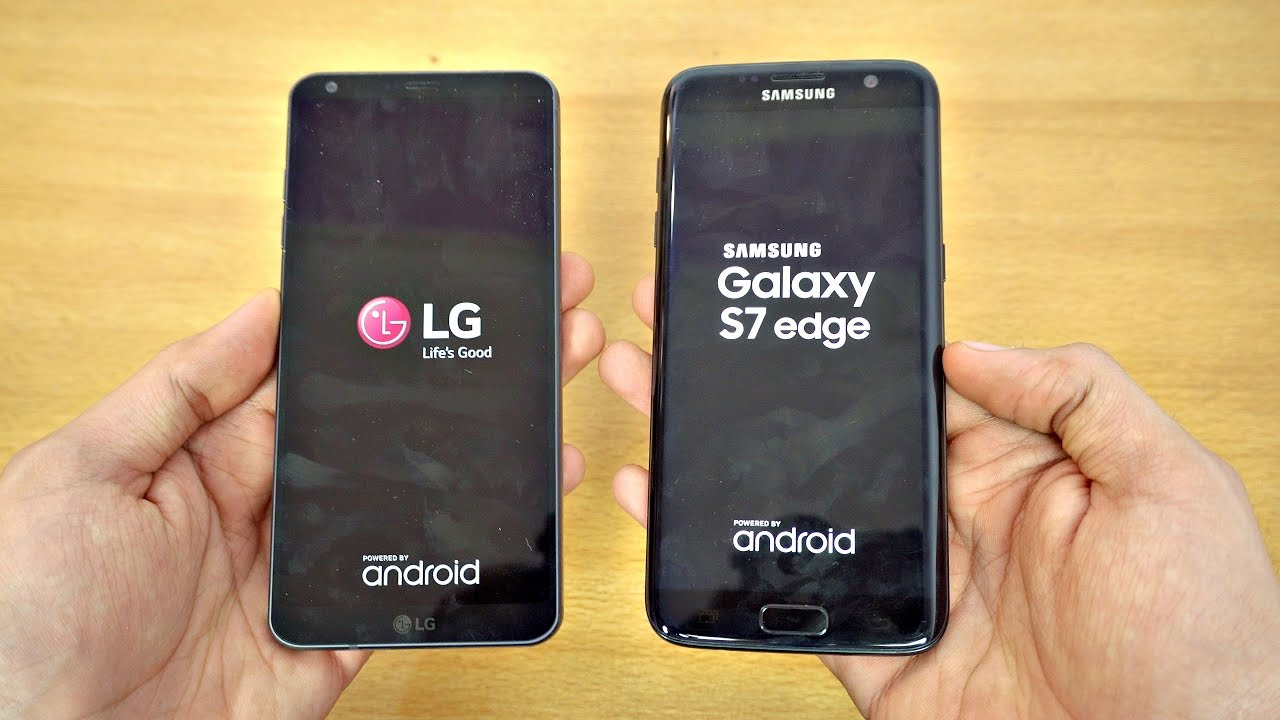 LG G6 Vs Samsung Galaxy S7 Edge
