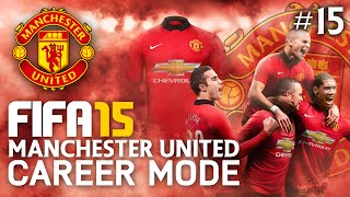FIFA 15 | Manchester United Career Mode - 4 GAMES IN A WEEK! #15