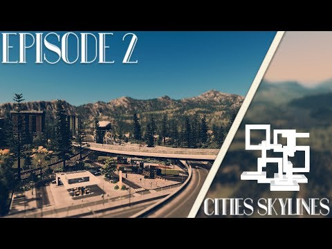 Cities Skylines: Alexandria | Episode 2 | Freeway Rest Stop