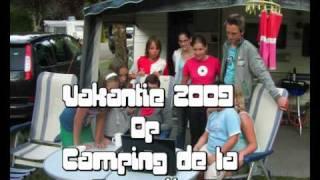 Op Camping de la Bonnette 2009