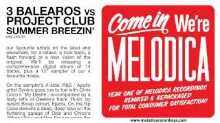 3 Balearos vs ProĴect Club - Summer Breezin'