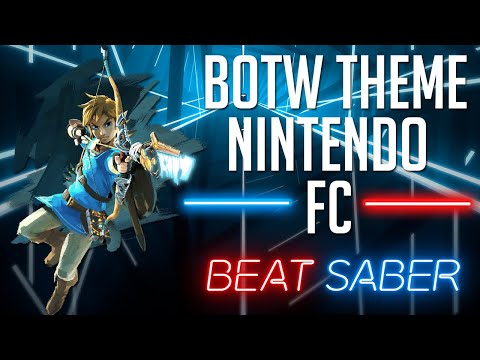 Zelda: Breath of the Wild Theme FC (Beat Saber Custom Song)