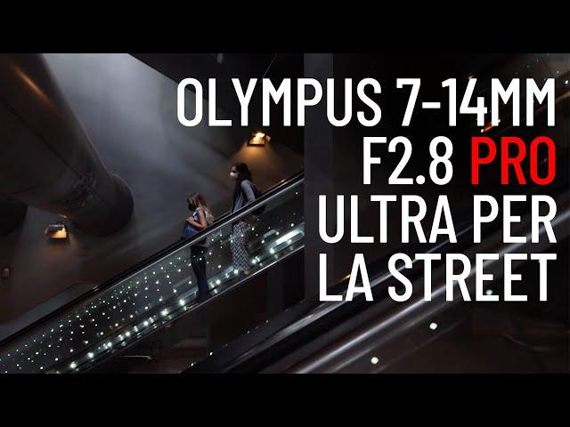 Olympus Zuiko 7 - 14mm f2.8. L'ultra grandangolare per la street Photography. Recensione su strada.