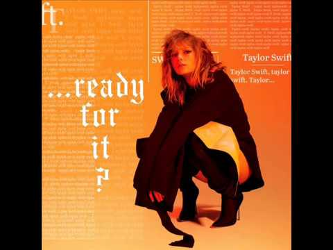 Taylor Swift - Ready for it (Bloodpop Remix)