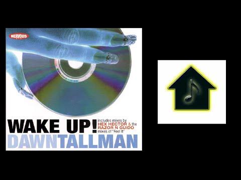 Dawn Tallman - Wake Up! (Hex Hector's Hard Church Vocal Mix)