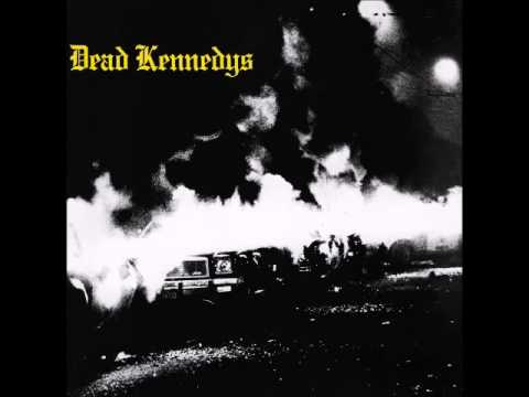 Dead Kennedys - Fresh Fruit For Rotting Vegetables (Full Album)