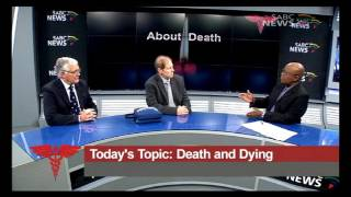 Health Talk - Death and Dying, 28 May 2016