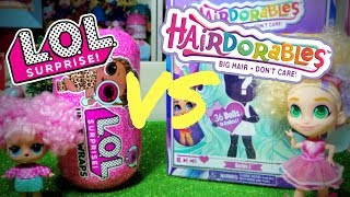 LOL Surprise VS Hairdorables quale preferite voi?