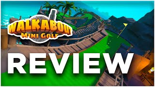 INCREDIBLE VR MINI GOLF! - Walkabout Mini Golf VR REVIEW