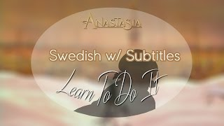 Cover images Anastasia - Learn To Do It「Swedish w/ subtitles」