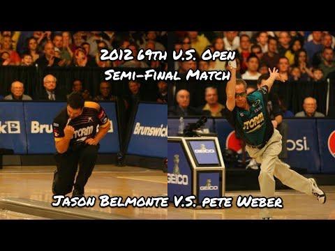 2012 69th PBA U.S. Open Semi-Final Match - Jason Belmonte V.S. Pete Weber