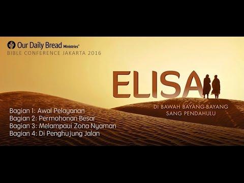 Bible Conference Jakarta 2016 - Elisa - Sesi 4