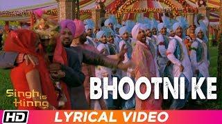 Bhootni Ke | Lyrical Video | Singh Is Kinng | Akshay Kumar | Katrina Kaif | Daler Mehndi