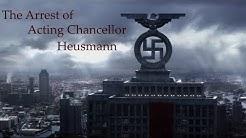 Arrest of Acting Chancellor Heusmann