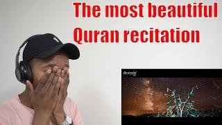 REACTION TO The reality || the most beautiful Quran recitation || heart trembling Abdul Aziz Zahrani