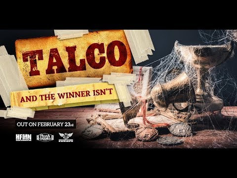 Talco - And The Winner Isn't - New album out on February 23rd - TEASER