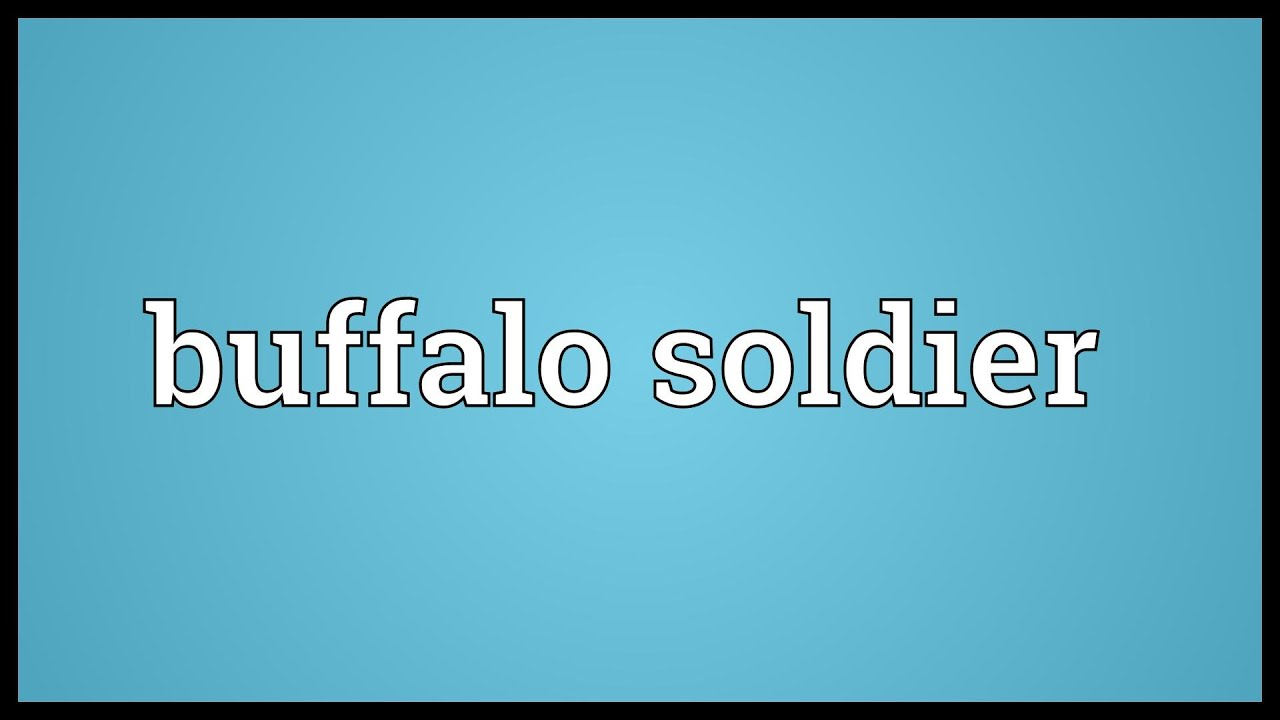 buffalo soldier bob marley meaning