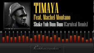 Timaya Feat. Machel Montano - Shake Yuh Bum Bum (Carnival Remix) [Soca 2014]