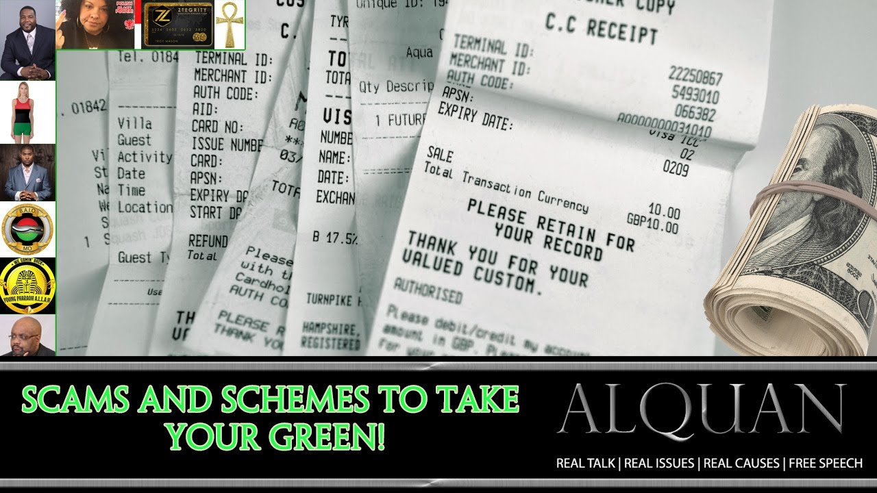 Scams and Schemes - to Take Your Green!