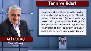 Ali Bulaç - Tanrı ve lider!