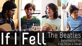 If I Fell Cover - The Beatles (Fish, Felipe, Ema & Fabián; 2014)