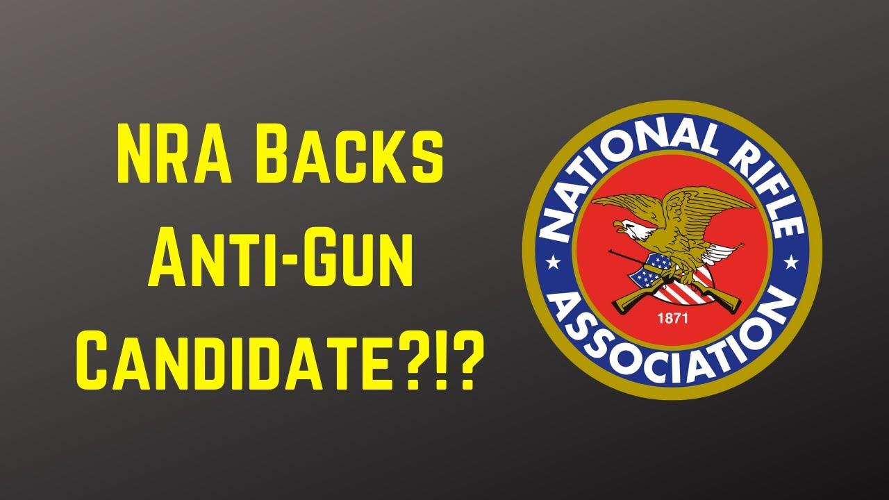 The NRA Backing Anti-Gun Candidate?!?