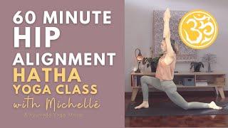 Hip Alignment (60 min)   Hatha Yoga Class   Ayurveda Yoga with Michellé