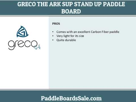 The Greco Ark SUP stand up paddle board
