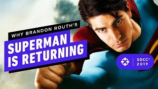 Why Brandon Routh's Superman Is Returning - Comic Con 2019