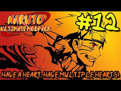 Naruto: Ultimate Modpack (Season 2) - Episode 12 | Have a Heart, Have Multiple Hearts!