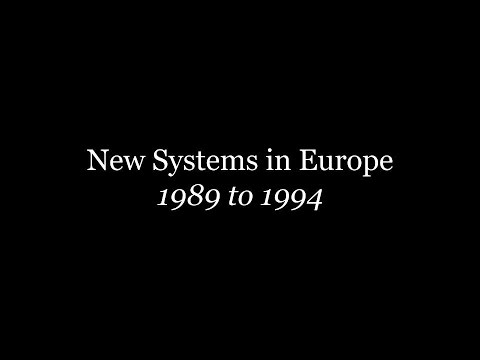 New Systems in Europe: 1989 - 1994