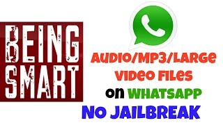 Attach Mp3/Audio files/Videos more than 3mins on Whatsapp | iPhone | No JailBreak (2015)