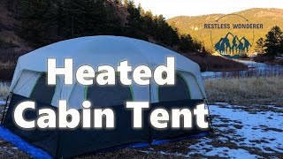 Heated Cabin Tent   Camping The Winter Solstice