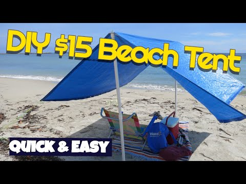 low priced 7bda6 a5146 Make $15 Beach Shade tent Easy Quick DIY