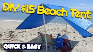 Make $15 Beach Shade tent Easy Quick DIY